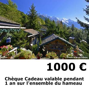hotel les chalets de philippe chamonix - cheque cadeau 1000 euros