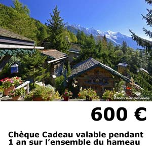 hotel les chalets de philippe chamonix - cheque cadeau 600 euros